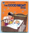 The Good Night Book  (Whitman Tell-A-tale #2487) - Lynn and Mandy Wells