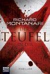 Der Teufel in dir  - Richard Montanari, Karin Meddekis