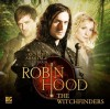 Witchfinders (Robin Hood Big Finish) - Rebecca Levene
