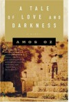 A Tale of Love and Darkness - Amos Oz, Nicholas de Lange