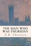 The Man Who Was Thursday - G.K. Chesteron