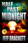 Half Past Midnight - Jeff Brackett