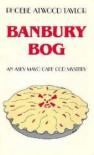 Banbury Bog - Phoebe Atwood Taylor