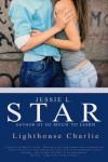Lighthouse Charlie - Jessie L. Star