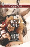 The Fiancée Caper - Maureen Child