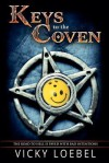 Keys to the Coven: Demonic Intervention Series - Vicky Loebel