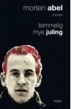 Temmelig mye juling - Morten Abel