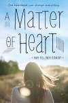 A Matter of Heart - Amy Fellner Dominy