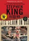 11/22/63 - Craig Wasson, Stephen King