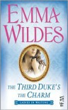 The Third Duke's The Charm: Ladies In Waiting - Emma Wildes