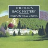 The Hog's Back Mystery - Freeman Wills Crofts, Gordon Griffin