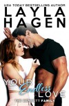 Your Endless Love (The Bennett Family, #9) - Layla Hagen