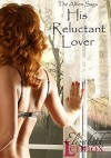 His Reluctant Lover - Elizabeth Lennox