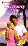 The Honey Trap - Pamela Bauer