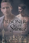 Prisoner of Silence - Derek Adams