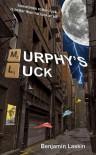 Murphy's Luck - Benjamin Laskin