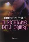 Il richiamo dell'ombra - Kresley Cole