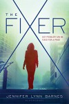 The Fixer - Jennifer Lynn Barnes