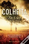 Colheita - Jim Crace