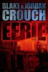 Eerie - Blake Crouch, Jordan Crouch