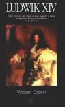 Ludwik XIV - Vincent Cronin