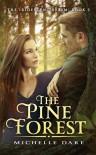 The Pine Forest - Michelle Dare