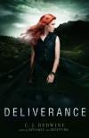 Deliverance (Defiance, #3) - C.J. Redwine