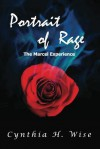 Portrait of Rage: The Marcel Experience - Cynthia H Wise