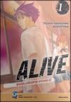 Alive. Evoluzione finale: 1 - Adachitoka, Tadashi Kawashima