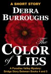The Color of Lies - Debra Burroughs