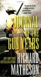 Journal of the Gun Years - Richard Matheson