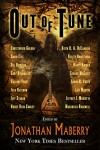 Out of Tune - Kelley Armstrong, Jack Ketchum, Simon R. Green, Christopher Golden, David Liss, Seanan McGuire, Gary Braunbeck, Gregory Frost, Nancy Holder, Jonathan Maberry