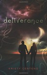 Deliverance - Kristy Centeno