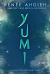 Yumi - Renee Ahdieh
