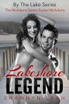 Lakeshore Legend: The McAdams Sisters (By The Lake: The McAdams Series Book 2) - Shannyn Leah