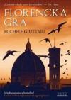 Florencka gra - Michele Giuttari