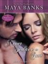 Never Seduce a Scot - Maya Banks, Kirsten Potter