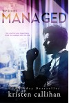 Managed (VIP Book 2) - Kristen Callihan