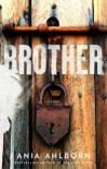 Brother - Ania Ahlborn