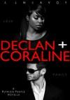 Declan + Coraline - J.J. McAvoy