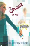 The Ghost in Me - Shaunda Kennedy Wenger