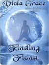 Finding Fiona (Sisters of Silverwood, #3) - Viola Grace