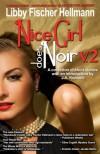 Nice Girl Does Noir -- Vol. 2 - J.A. Konrath, Libby Fischer Hellmann