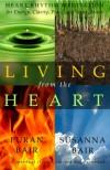 Living From The Heart - Puran Bair, Susanna Bair, Asatar Bair