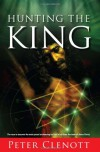 Hunting the King - Peter Clenott