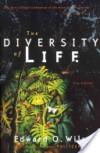 The Diversity of Life - Edward O. Wilson