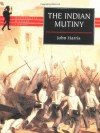 The Indian Mutiny - John  Harris