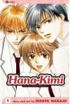 Hana-Kimi, Vol. 1 - Hisaya Nakajo, David Ury
