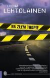 Na złym tropie - Lehtolainen Leena