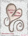 Lyrics of the Heart - Alexandra Lanc
